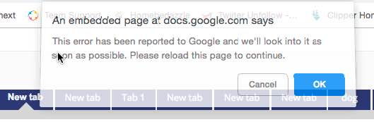 An embedded page at Google docs.com This error has been reported to Google and we'll look into it as soon as possible. Please reload this page to continue.